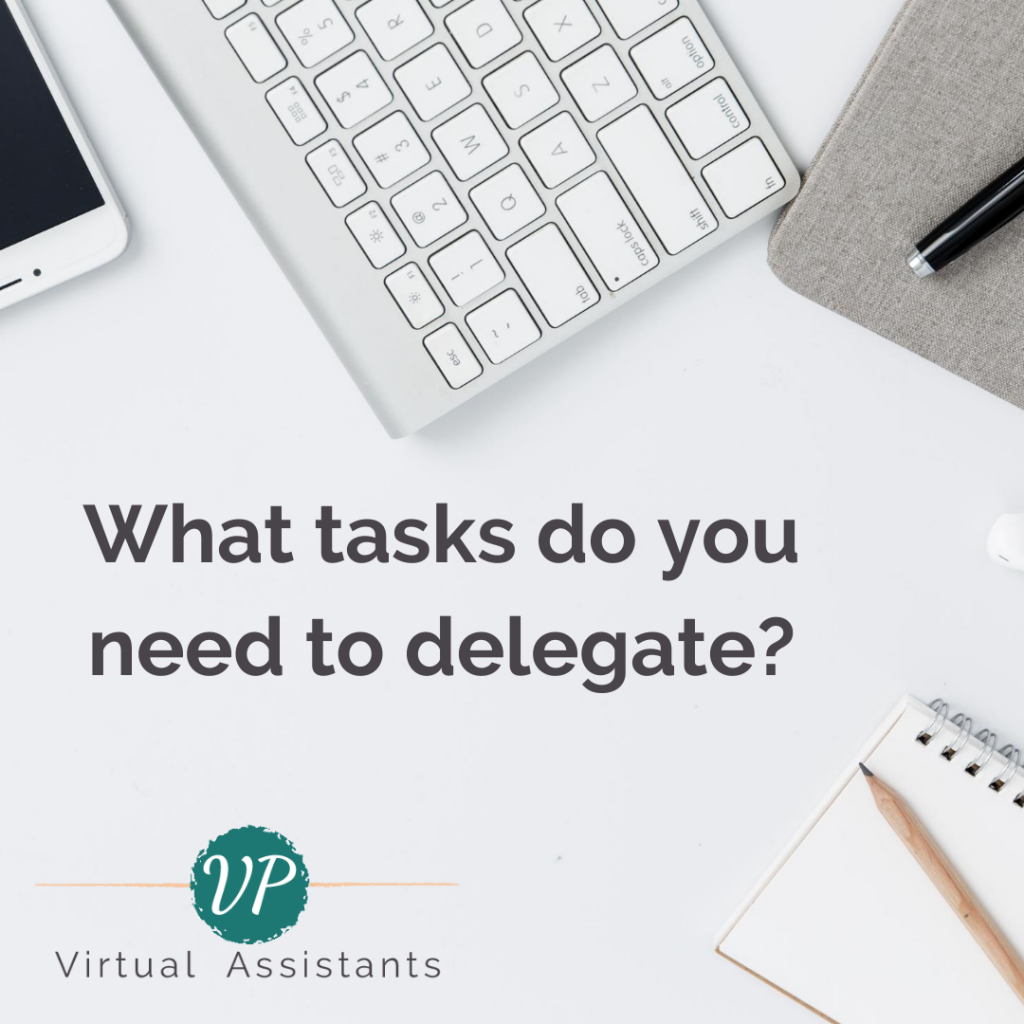 What tasks should you delegate to your virtual assistant?